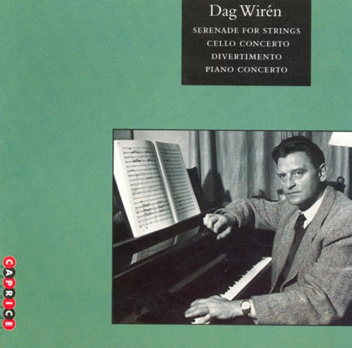 Wiren: Serenade / Cello Concerto / Divertimento / Piano Concerto