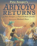 Abiyoyo Returns (Turtleback School & Library Binding Edition) (1417740337) by Jacobs, Paul Dubois