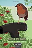 img - for Robina the Robin: The Story of a Robin Redbreast book / textbook / text book