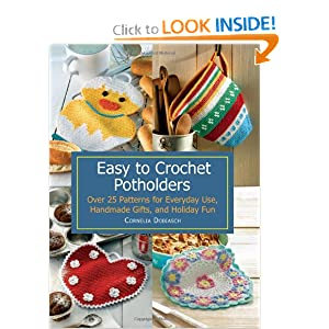 Download book Easy to Crochet Potholders: Over 25 Patterns ...
