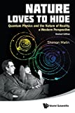 img - for Nature Loves To Hide: Quantum Physics and the Nature of Reality, a Western Perspective (Revised Edition) book / textbook / text book