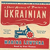 A Short History of Tractors in Ukranian | [Marina Lewycka]