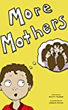 More Mothers (childrens bedtime story)