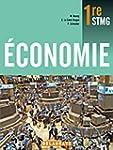Economie STMG 1e : Livre de l'�l�ve