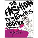 The Fashion Designer's Doodle Sketch Book