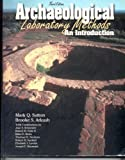 Archaeological Laboratory Methods: An Introduction (0787281530) by Sutton, Mark Q.