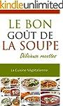 La Cuisine V�g�talienne. Le Bon Go�t...