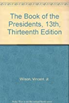 The Book of the Presidents, 13th, Thirteenth…