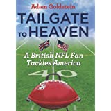 Tailgate to Heavenby Adam Goldstein