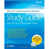 Microsoft� Certified Application Specialist Study Guide: 2007 Microsoft Office System Editionby Joyce Cox