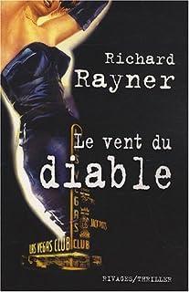 Le vent du diable, Rayner, Richard