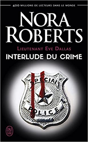 Nora Roberts (2016) - Interlude du crime