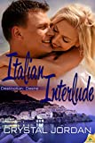 Italian Interlude (Destinati... - Crystal Jordan