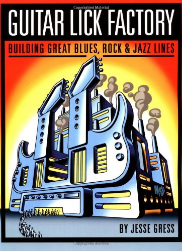 Guitar Lick Factory Great Blues Rock and Jazz Lines087930748X : image