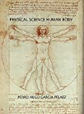 PHYSICAL SCIENCE THE HUMAN BODY