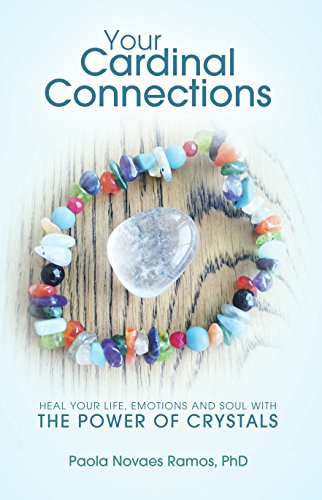 your-cardinal-connections-heal-your-life-emotions-and-soul-with-the-power-of-crystals-english-editio