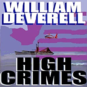 High Crimes | [William Deverell]