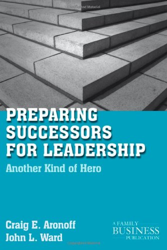 Preparing Successors for Leadership: Another