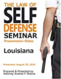 Law of Self Defense Seminar: Louisiana: Covington LA: August 29, 2015