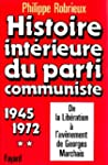Histoire intrieure du Parti Communis...