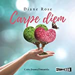 Carpe diem | Diane Rose