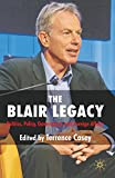 img - for The Blair Legacy: Politics, Policy, Governance, and Foreign Affairs book / textbook / text book