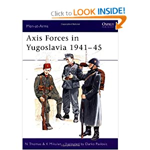 Axis Forces in Yugoslavia 1941-45 (Men-at-Arms) by