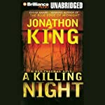 A Killing Night: Max Freeman #4 (       UNABRIDGED) by Jonathon King Narrated by David Colacci