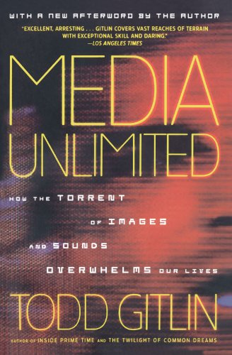 Media Unlimited, Revised Edition: How the Torrent of...
