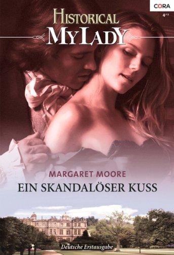 Margaret Moore - Ein skandalöser Kuss