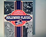 img - for Hollywood players: The forties book / textbook / text book