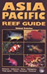 Asia Pacific Reef Guide: Malaysia, In...