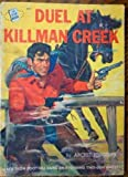 img - for Duel at Killman Creek book / textbook / text book