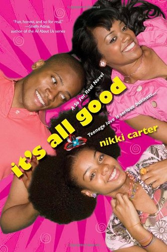 It's All Good: A So For Real Novel (It S All Good compare prices)