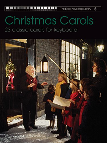 Christmas Carols: 23 Classic Carols for Keyboard (Easy Keyboard Library)