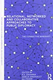 img - for Relational, Networked and Collaborative Approaches to Public Diplomacy: The Connective Mindshift book / textbook / text book