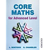 Core Maths for Advanced Levelby L Bostock