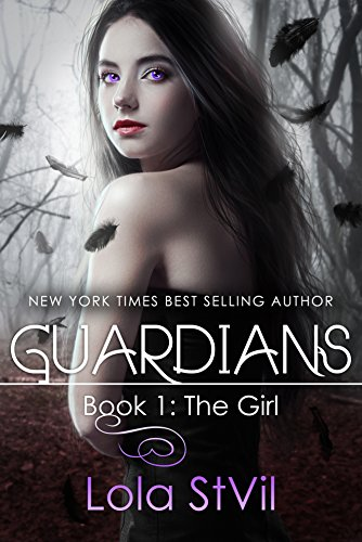 Over 700 Rave Reviews & FREE! Lola StVil's Paranormal Romance Guardians: The Girl (The Guardians Series, Book 1)  **Plus, today's Kindle Daily Deals**
