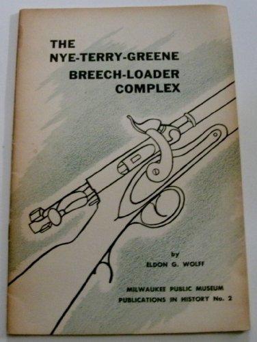 The Nye-Terry-Greene Breech Loader Complex PDF