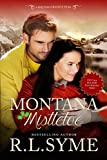 Montana Mistletoe (Granite Peak Book 1)