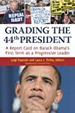 Grading the 44th President: A Report Card on Barack Obama's First Term as a Progressive Leader