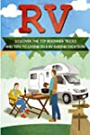 RV: Discover The Top Beginner Tricks...