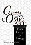Cynthia Ozick's Comic Art: From Levity to Liturgy (Jewish Literature and Culture) (0253313988) by Cohen, Sarah Blacher