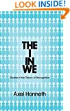 The I in We: Studies in the Theory of Recognition
