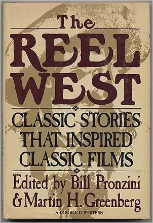 The Reel West: Classic Stories that Inspired Classic Films