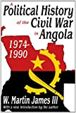 A Political History of the Civil War in Angola: 1974-1990
