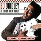Bo Diddley + Go Bo Diddley