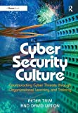 img - for Cyber Security Culture: Counteracting Cyber Threats through Organizational Learning and Training book / textbook / text book