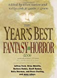The Year's Best Fantasy and Horror 2006: 19th Annual Collection (Year's Best Fantasy & Horror)