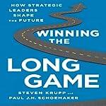 Winning the Long Game: How Strategic...